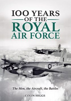 100 Years of The Royal Air Force, Colin Higgs