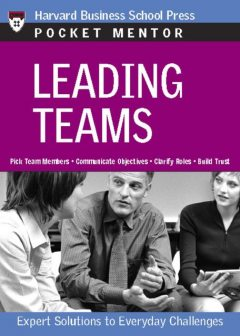 Leading Teams, Harvard Business Review Press