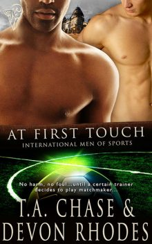 At First Touch, T.A.Chase, Devon Rhodes