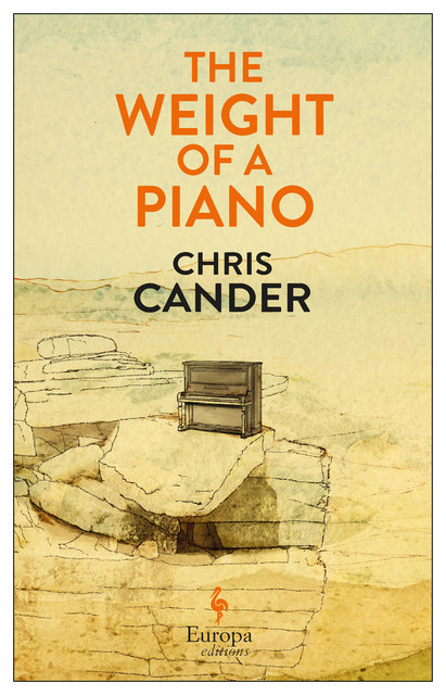 The Weight of a Piano, Chris Cander