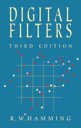 Digital Filters, Richard Hamming