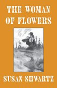 The Woman of Flowers, Susan Shwartz