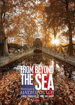 From Beyond the Sea, Miltiades B. Hatzopoulos