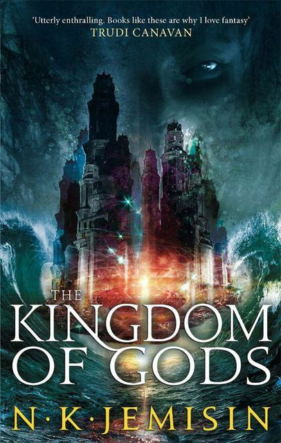 The Kingdom of Gods, N.K.Jemisin