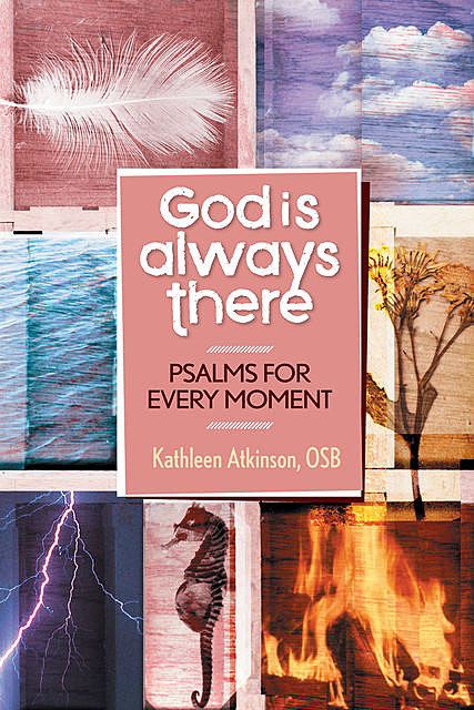 God Is Always There, Kathleen Atkinson