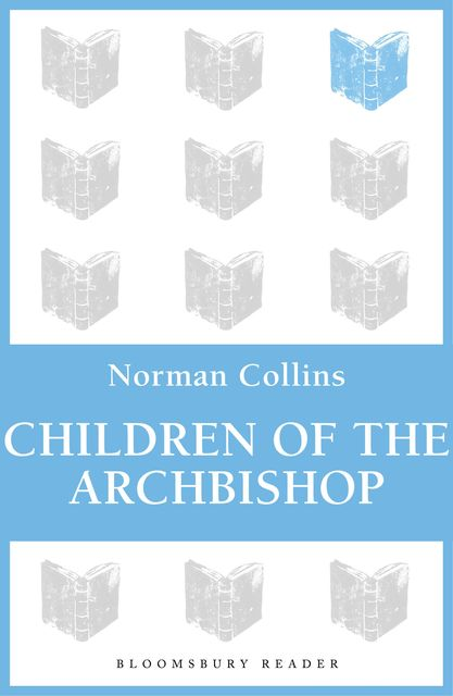 Children of the Archbishop, Norman Collins
