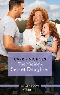 The Marine's Secret Daughter, Carrie Nichols