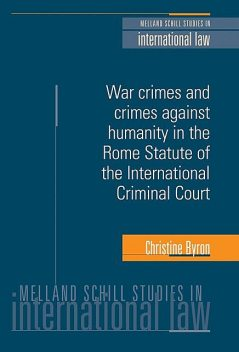 War crimes and crimes against humanity in the Rome Statute of the International Criminal Court, Christine Byron
