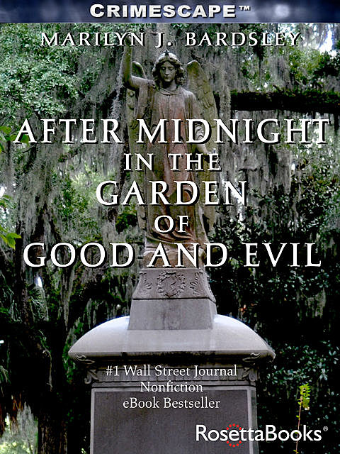 After Midnight in the Garden of Good and Evil, Marilyn Bardsley