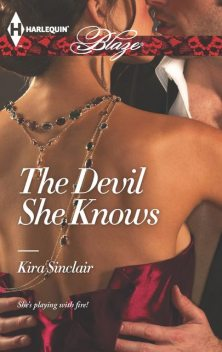 The Devil She Knows, Kira Sinclair