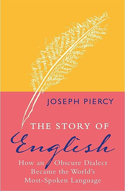 The Story of English, Joseph Piercy