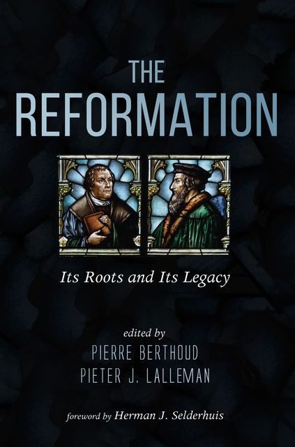The Reformation, Pierre Berthoud