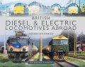 British Diesel and Electric Locomotives Abroad, Anthony P Sayer