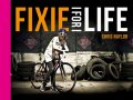 Fixie for Life, Chris Naylor