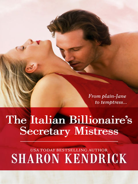 The Italian Billionaire's Secretary Mistress by Sharon