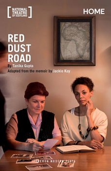 Red Dust Road, Tanika Gupta, Jackie Kay