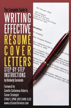 Complete Guide to Writing Effective Resume Cover Letters, Kimberly Sarmiento