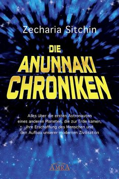 Die Anunnaki-Chroniken, Zecharia Sitchin