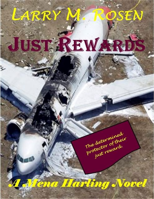Just Rewards: A Mena Harling Novel, Larry M.Rosen