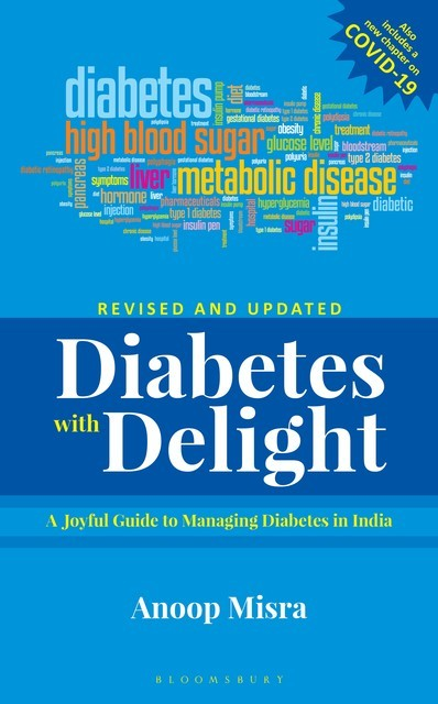 Diabetes with Delight, (Revised Edition), Anoop Misra