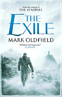 The Exile, Mark Oldfield