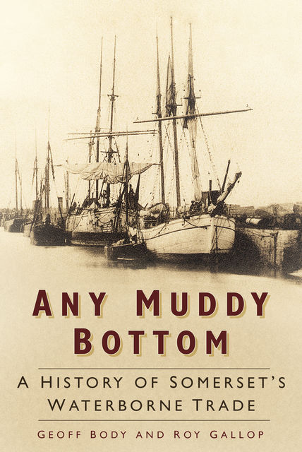 Any Muddy Bottom, Geoff Body, Roy Gallop