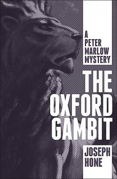 The Oxford Gambit, Joseph Hone