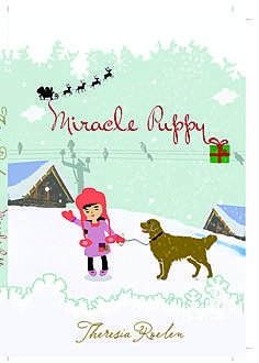 Miracle Puppy, Theresia Roelen