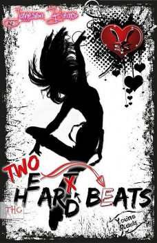Heart Hard Beat / Two H(e)ar(t)d Beats, Maya L. Heyes, Janessa Bears