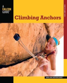 Climbing Anchors, John Long, Bob Gaines