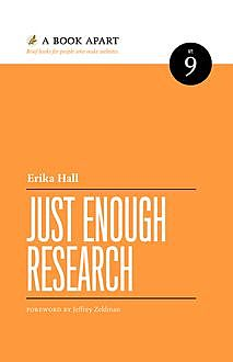Just Enough Research, Erika Hall
