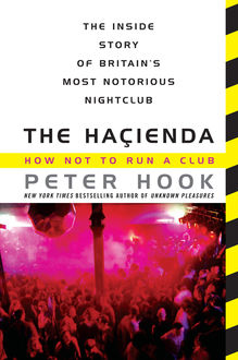 The Hacienda, Peter Hook