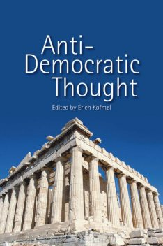 Anti-Democratic Thought, Erich Kofmel