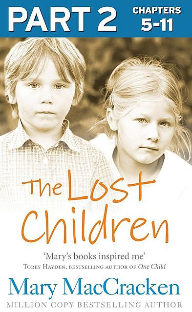The Lost Children: Part 2 of 3, Mary MacCracken