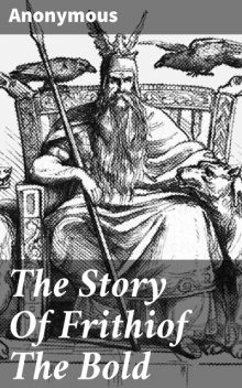 The Story Of Frithiof The Bold,