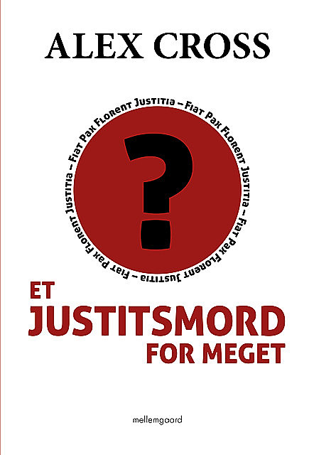 Et justitsmord for meget, Alex Cross