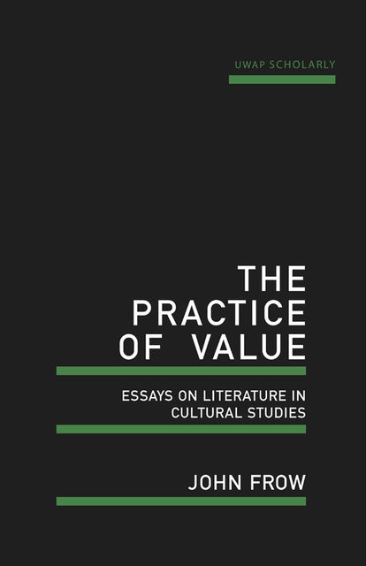 The Practice of Value, John Frow