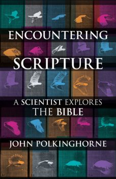 Encountering Scripture, John Polkinghorne