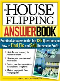House Flipping Answer Book, Denise L. Evans