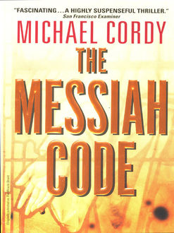 The Messiah Code, Michael Cordy