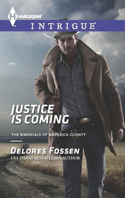 Justice is Coming, Delores Fossen
