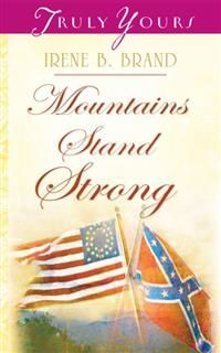 Mountains Stand Strong, Irene Brand