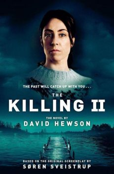 The Killing 2, David Hewson