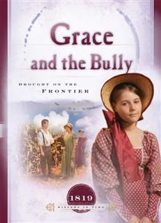 Grace and the Bully, Norma Jean Lutz