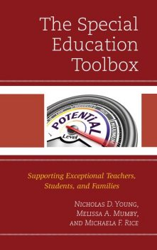 The Special Education Toolbox, Nicholas D. Young, Melissa A. Mumby, Michaela Rice