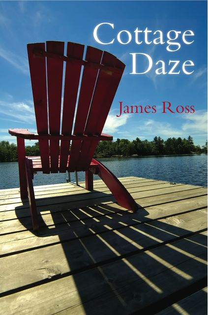 Cottage Daze 2-Book Bundle, James Ross