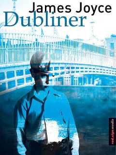 Dubliner, James Joyce