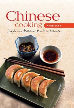 Chinese Cooking Made Easy, Daniel Reid