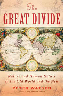 The Great Divide, Peter Watson