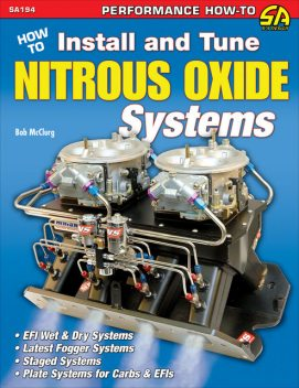 How to Install and Tune Nitrous Oxide Systems, Bob McClurg